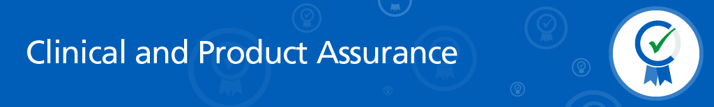 Clinical and Product Assurance